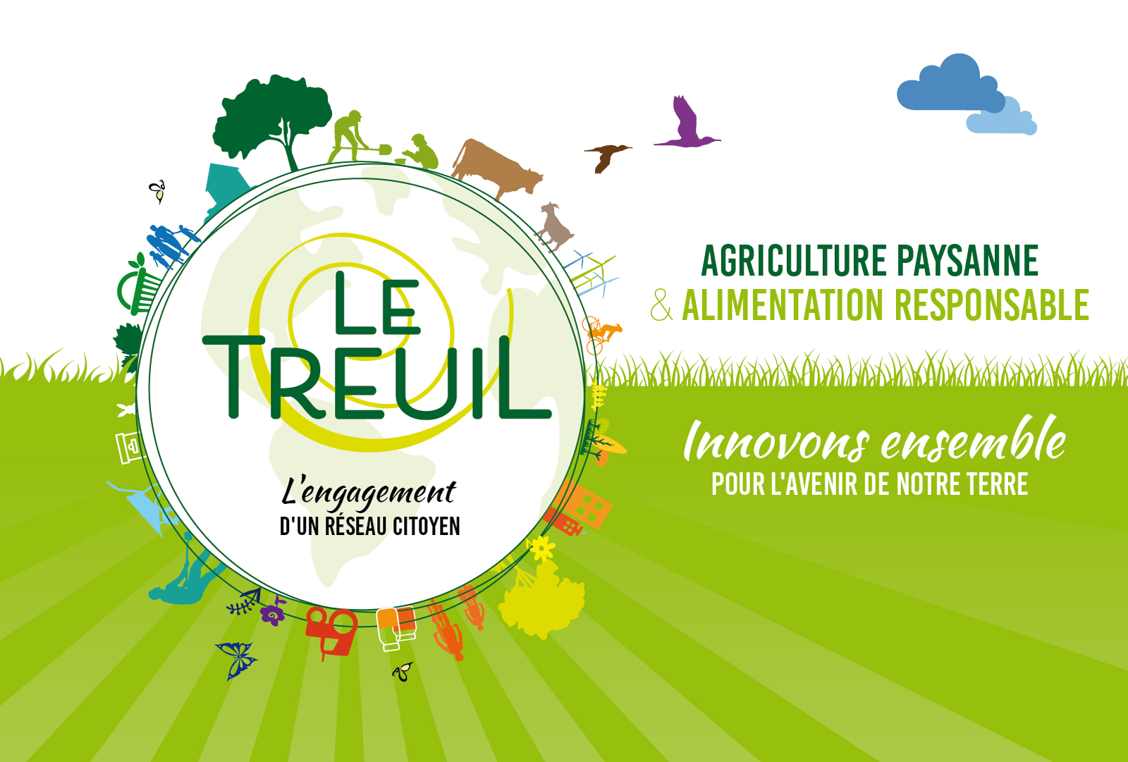 Le Treuil : agriculture paysanne et alimentation responsable. Innover pour lavenir de notre Terre !